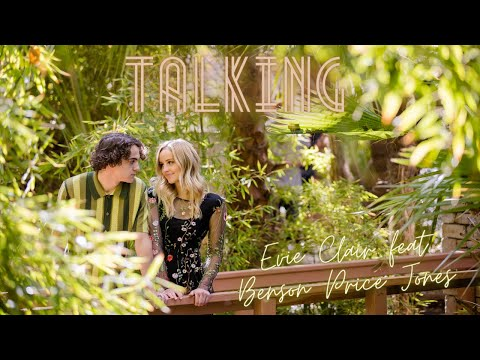 Talking - Evie Clair feat Benson Price Jones (Official Music Video)