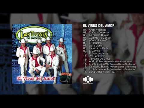 El Virus Del Amor – Los Tucanes De Tijuana (Album Completo)
