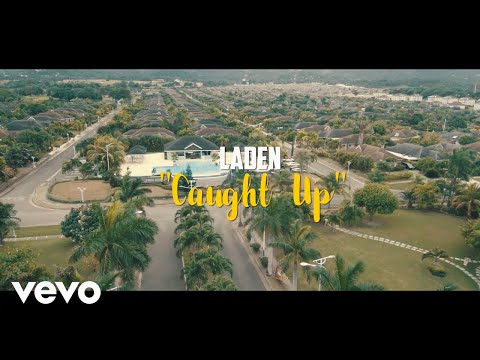 Laden - Caught Up (Official Video)