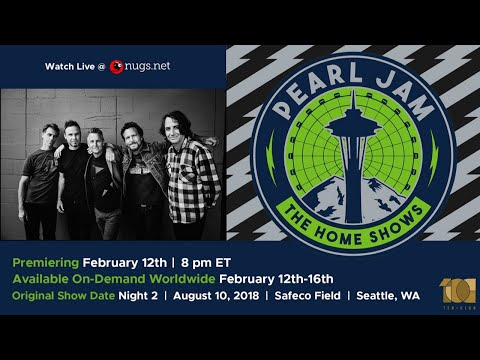 "Pearl Jam Live from Seattle August 10, 2018 ""The Home Shows"" Preview"