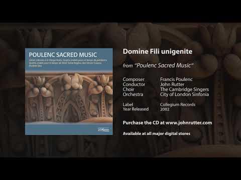 Domine Fili unigenite - Francis Poulenc, John Rutter, The Cambridge Singers, City of London Sinfonia