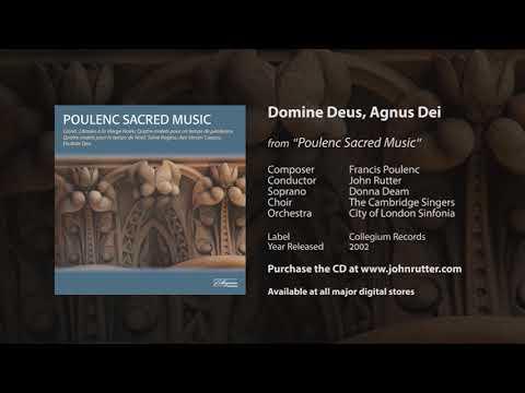 Domine Deus, Agnus Dei - Francis Poulenc, John Rutter, Cambridge Singers, City of London Sinfonia