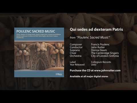 Qui sedes ad dexteram Patris - Francis Poulenc, John Rutter, The Cambridge Singers, COL Sinfonia