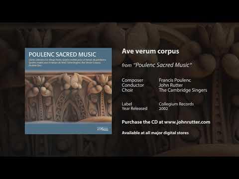 Ave verum corpus - Francis Poulenc, John Rutter, The Cambridge Singers