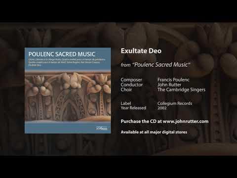 Exultate Deo - Francis Poulenc, John Rutter, The Cambridge Singers