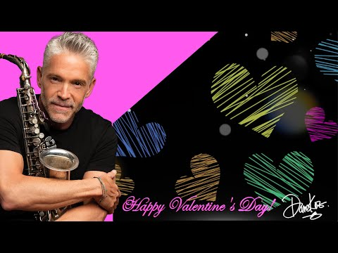 "Happy Valentines Day! ""As Time Goes By"" from Dave Koz At The Movies album"