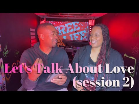 """Canton Jones/ Free Life Church """"Let's Talk About Love (session 2)"""""""