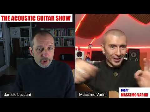 The Acoustic Guitar Show con Massimo Varini - intervista Daniele Bazzani