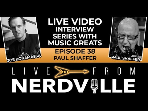 Live From Nerdville with Joe Bonamassa - Episode 38 - Paul Shaffer