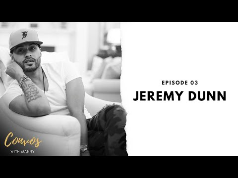 How To Be Financially Literate With Jeremy Dunn- Convos With Manny- Ep 3