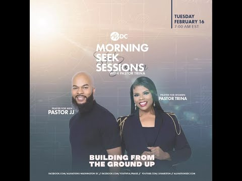 Morning Seek Session | Pastors JJ & Trina Hairston | Men & Women's prayer