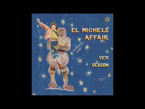 El Michels Affair - Zaharila