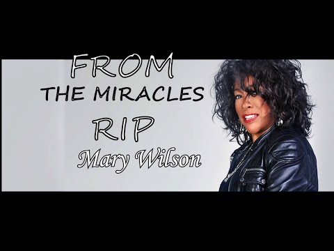 The Miracles Honor Founding Member of The Supremes Mary Wilson RIP