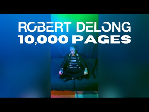 10,000 Pages - Song of the Month - Robert DeLong