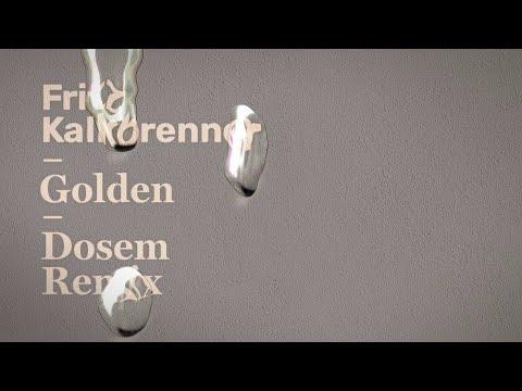 Fritz Kalkbrenner - Golden (Dosem Remix) (Extended Mix) (Official Audio)