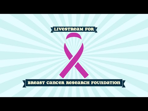 Livestream for Breast Cancer Research Foundation