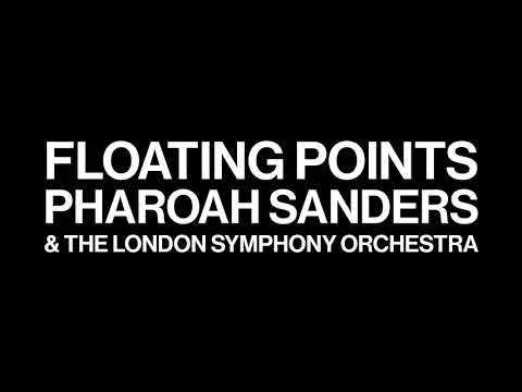 Floating Points, Pharoah Sanders & The London Symphony Orchestra – Promises (Album Teaser)