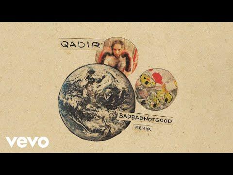 Nick Hakim - QADIR (BADBADNOTGOOD Remix) (Official Audio)