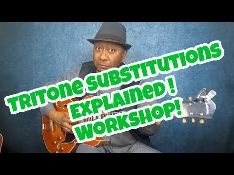 TriTone Substitutions Explained Workshop! #TriToneSubstitutions #guitarworkshop