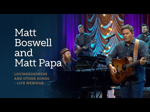 Lovingkindness: A Sing! Global Conversation with Matt Boswell, Matt Papa, and Matt Merker
