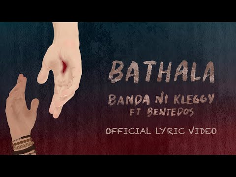 Banda ni Kleggy Ft. BenteDos - Bathala (Official Lyric Video)