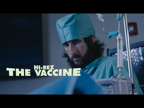 Hi-Rez - The Vaccine (Official Music Video)