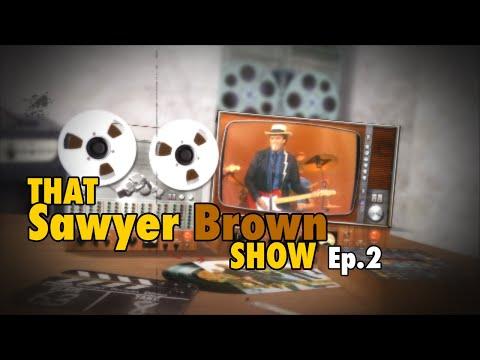 """Sawyer Brown """"That Sawyer Brown Show""""  Episode 1"""