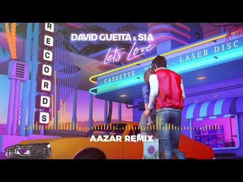 David Guetta & Sia - Let's Love (Aazar remix)