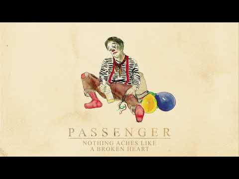 Passenger | Nothing Aches Like A Broken Heart (Official Audio)