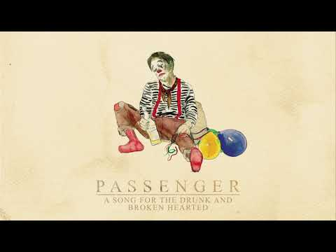 Passenger | A Song For The Drunk And Broken Hearted (Official Audio)