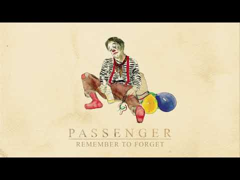 Passenger | Remember To Forget (Official Audio)