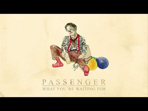 Passenger | What You're Waiting For (Official Audio)