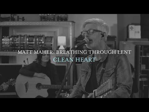 Matt Maher - Clean Heart (Live from Matt's Studio)