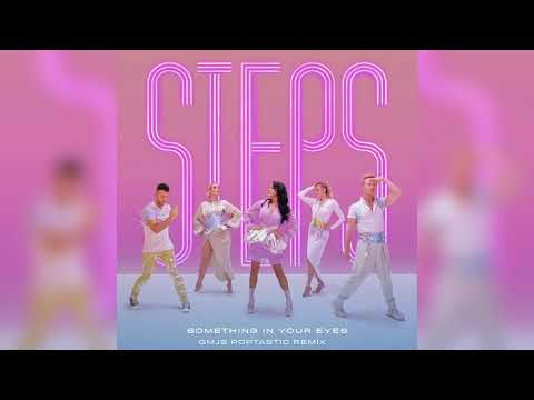 Steps - Something In Your Eyes (GMJS Poptastic Remix) (Official Audio)