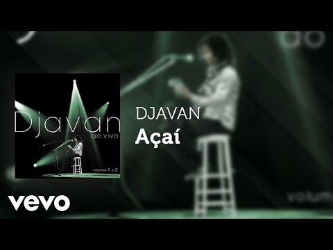 Djavan - Açaí (Ao Vivo) (Áudio Oficial)