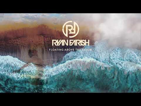 Ryan Farish - Floating Above the Below