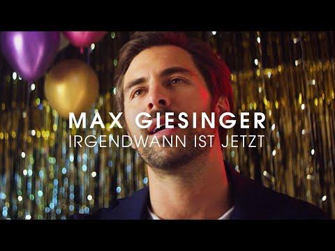 Max Giesinger - Irgendwann ist jetzt (Offizielles Video)