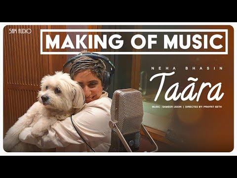 Neha Bhasin - Taara [Making of Music]