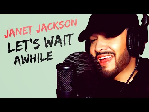 Janet Jackson | Let's Wait Awhile | Jahméne