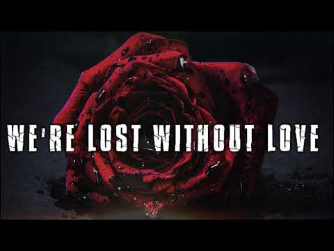 THE 69 EYES - Lost Without Love (OFFICIAL LYRIC VIDEO)