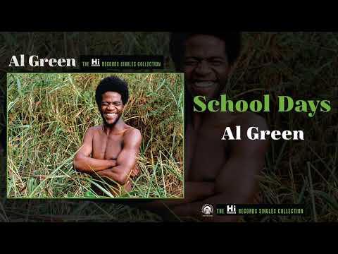 Al Green — School Days (Official Audio)