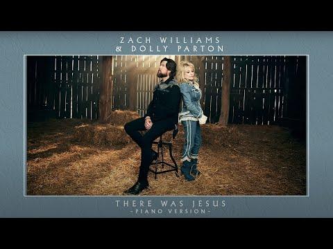 Zach Williams, Dolly Parton - There Was Jesus (Piano Version)