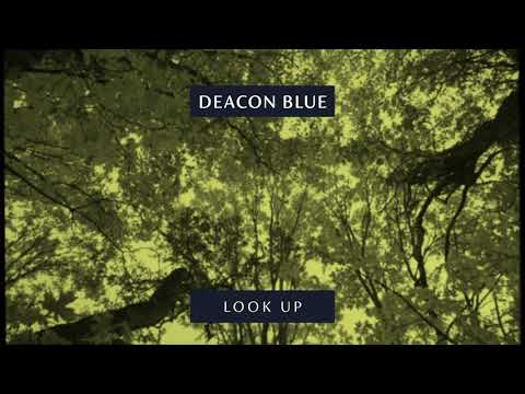 Deacon Blue - Look Up (Official Audio)