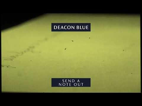 Deacon Blue - Send A Note Out (Official Audio)