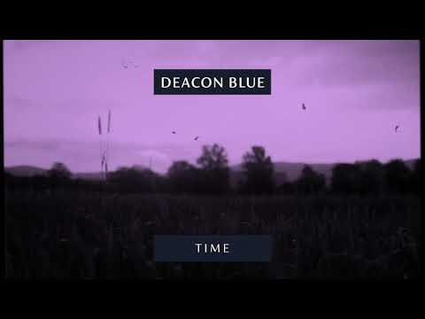Deacon Blue - Time (Official Audio)