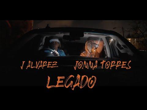 J ALVAREZ Y JONNA TORRES - LEGADO (VIDEO OFICIAL)