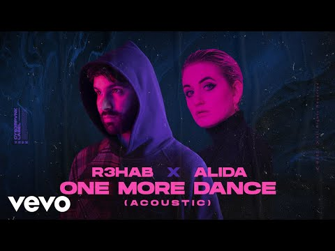 R3HAB, Alida - One More Dance (Acoustic) (Lyrics Video)
