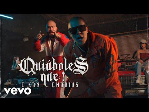 C-Kan - Quiúboles Que! (Video Oficial) ft. Dharius