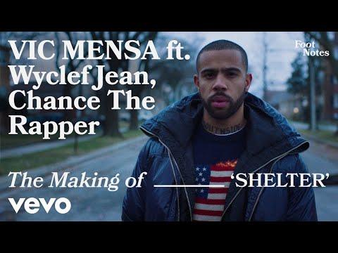 Vic Mensa - The Making of 'SHELTER' | Vevo Footnotes