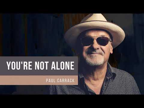 Paul Carrack - You're Not Alone [Official Art Track]